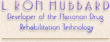 L. Ron Hubbard: Developer of the Narconon Drug 